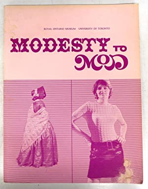 Modesty to Mod: Dress and Underdress in Canada 1780-1967