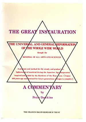 A Commentary on The Great Instauration: The Universal and General Reformation of the Whole Wide W...
