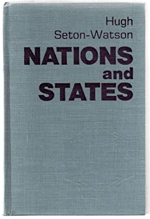 Nations and States: An Enquiry into the Origins of Nations and the Politics of Nationalism