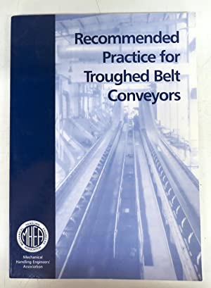 Recommended Practice for Troughed Belt Conveyors