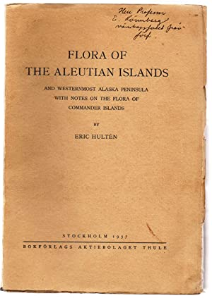 Flora of the Aleutian Islands and Westernmost: HULTEN, Eric