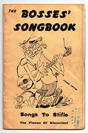 The Bosses' Songbook: Songs To Stifle The Flames Of Discontent