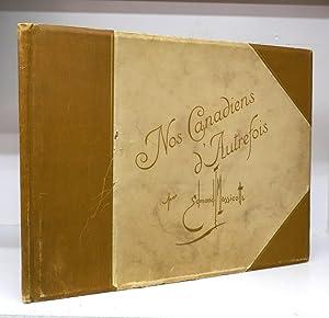 Nos Canadiens D'Autrefois: 12 Grandes Compositions: MASSICOTTE, Edmond-J.