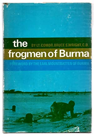 The Frogmen of Burma: The Story of the Sea Reconnaissance Unit