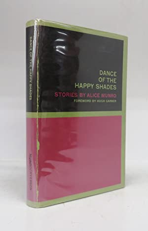 Dance of the Happy Shades. Stories by Alice Munro