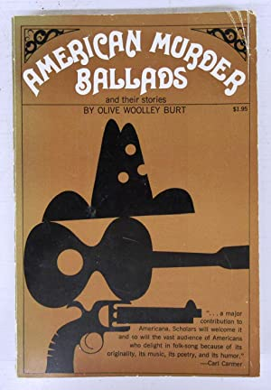 American Murder Ballads and their stories