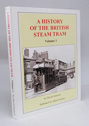A History of the British Steam Tram Volume 1