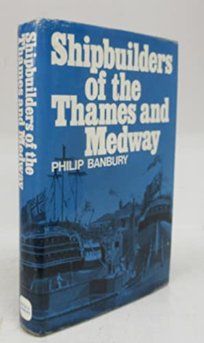 Shipbuilders of the Thames and Medway
