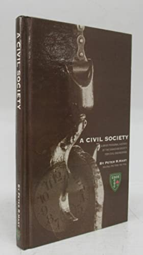 A Civil Society: A Brief Personal History of the Canadian Society for Civil Engineering