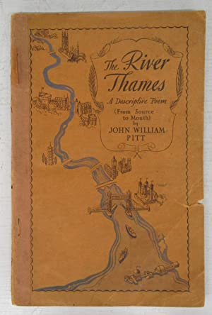 The River Thames: A Descriptive Poem (From Source to Mouth)