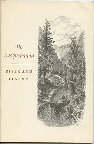 The Susquehanna: River and Legend