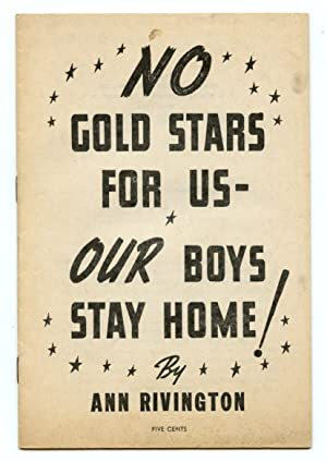 No Gold Stars For Us - Our Boys Stay Home!
