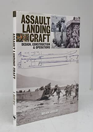 Assault Landing Craft Design, Construction & Operations