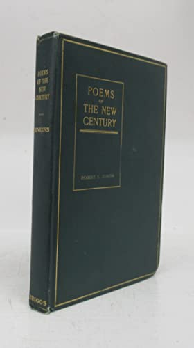 Poems of the New Century First Series: Minor Lyric and Narrative Poems