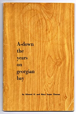 A-down the Years on Georgian Bay