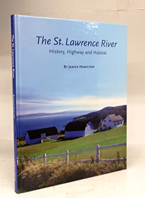 The St. Lawrence River: History, Highway and Habitat