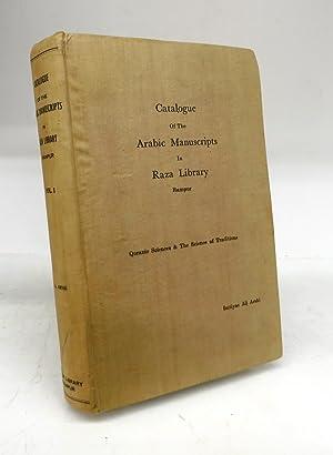 Catalogue of the Arabic manuscripts in Raza: Imtiyaz Ali Arshi