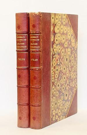 Atlas d'anatomie pathologique. Texte par M. Lancereaux.: LANCEREAUX (E.) &