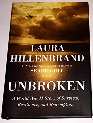 Unbroken : A World War II Story of Survival, Resilience, and Redemption: Hillenbrand, Laura