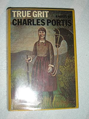 True Grit: A Novel: Portis, Charles