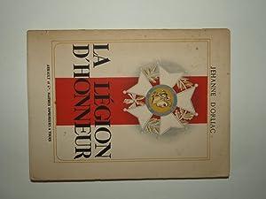La légion d'honneur.: ORLIAC Jehanne d'