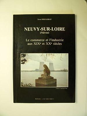 Neuvy-sur-Loire (Nièvre), le commerce et l'industrie aux XIXe et XXe siècles: Fougerat, Yves