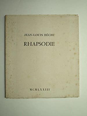 Rhapsodie. Edition originale.: BECHU Jean-Louis