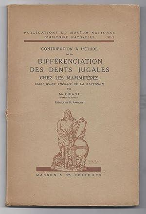 Contribution à l'étude de la différenciation des: FRIANT. M.