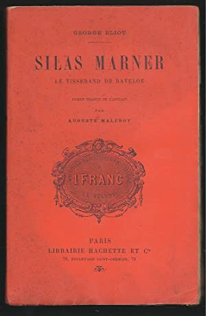 Silas Marner, le tisserand de Raveloe: Eliot, George