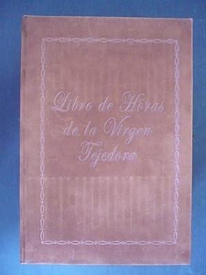 """LIBRO DE HORAS """"LA VIRGEN TEJEDORA"""" Ms."""
