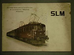 CATÁLOGO SLM (Sociedad suiza para la construcción de locomotoras y máquinas ...