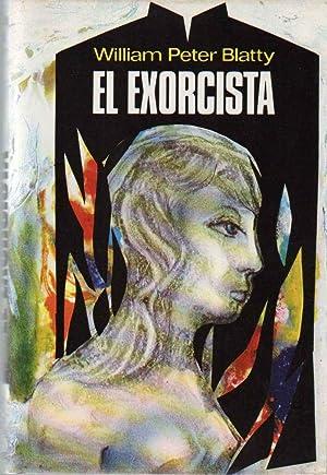 EL EXORCISTA.: BLATTY, WILLIAM PETER.