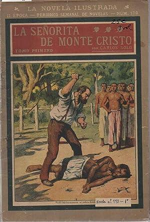 LA SEÑORITA DE MONTECRISTO. 3 VOL.: SOLO, CARLOS.