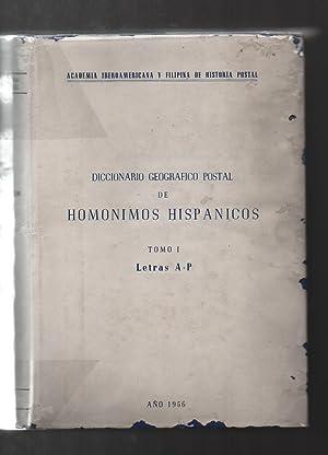 DICCIONARIO GEOGRÁFICO POSTAL DE HOMÓNIMOS HIPÁNICOS.