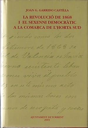 LA REVOLUCIÓ DE 1868 I EL SEXENI: GARRIDO CASTILLA, JOAN