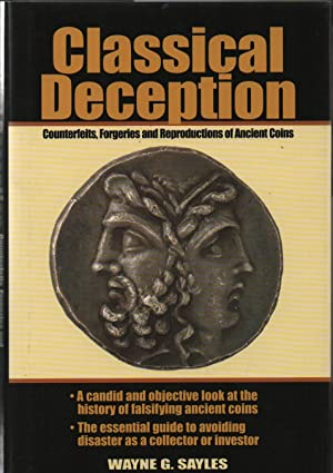 CLASSICAL DECEPTION.Counterfeits, Forgeries and Reproductons of Ancient Coins.