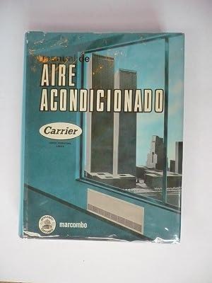 MANUAL DE AIRE ACONDICIONADO.: CARRIER AIR CONDITIONING COMPANY.
