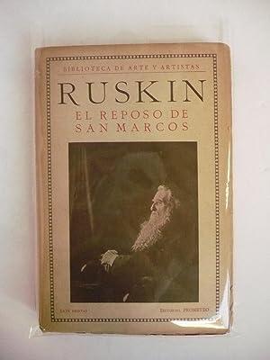 EL REPOSO DE SAN MARCOS.: RUSKIN, JOHN.