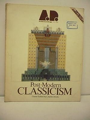 POST-MODERN CLASSICISM. Architectural Design 5/6.