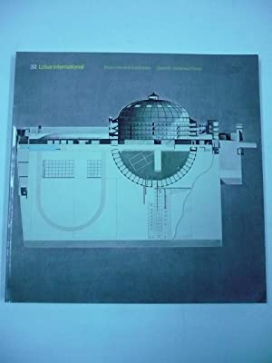 LOTUS INTERNATIONAL. 32. Rivista trimestrale di architettura.