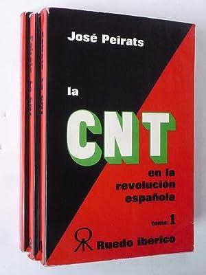 LA CNT EN LA REVOLUCIÓN ESPAÑOLA. 3 TOMOS.: PEIRATS, JOSÉ.