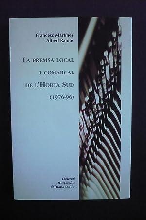 LA PREMSA LOCAL I COMARCAL DE L'HORTA: MARTÍNEZ, FRANCESC; RAMOS,
