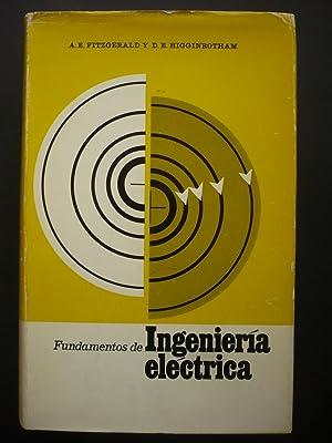 FUNDAMENTOS DE INGENIERÍA ELÉCTRICA: CIRCUITOS, MÁQUINAS, ELECTRÓNICA,: FITZGERALD, A. E.;