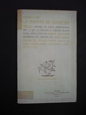 LA MUERTE DE ISIDRO NONELL. Seguida de: D'ORS, EUGENIO.