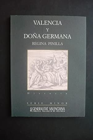 VALENCIA Y DOÑA GERMANA.
