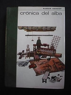 CRONICA DEL ALBA.: SENDER, RAMON.