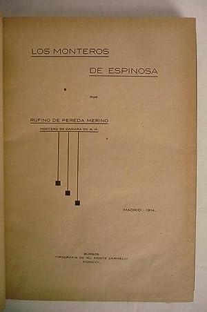 LOS MONTEROS DE ESPINOSA.: PEREDA MERINO, RUFINO DE.