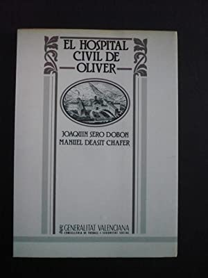 EL HOSPITAL CIVIL DE OLIVER.