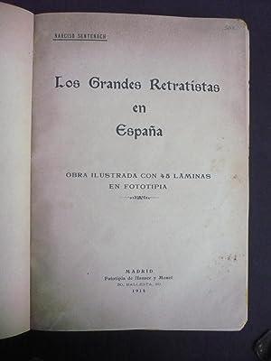 LOS GRANDES RETRATISTAS EN ESPAÑA.: SENTENACH, NARCISO.