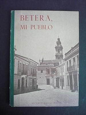 BÉTERA, MI PUEBLO.: BADÍA MARÍN, VICENTE.